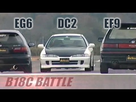 "[ENG CC] B18C Battle – ""Phase"" Integra R DC2 vs. ""K shift"" Civic EG6 & EF9 HV43"