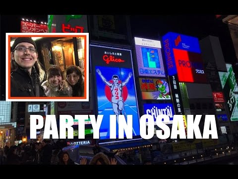 PARTY TIME IN OSAKA!