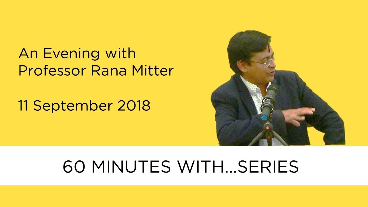 An Evening with Professor Rana Mitter - YouTube