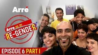 Arre Ho Ja Re-Gender | Episode 6 Part I | Raghu Ram In The House