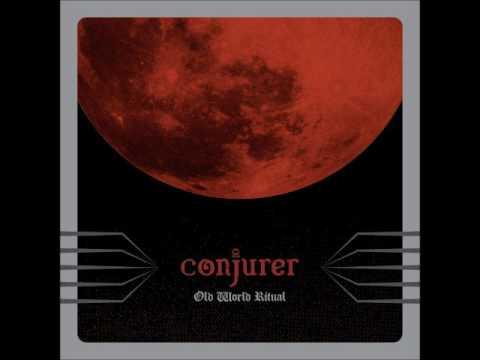 Conjurer - Old World Ritual (Full Album 2015)