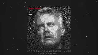 Roger Taylor - I Am the Drummer (In a Rock n' Roll Band) [Official Lyric Video]
