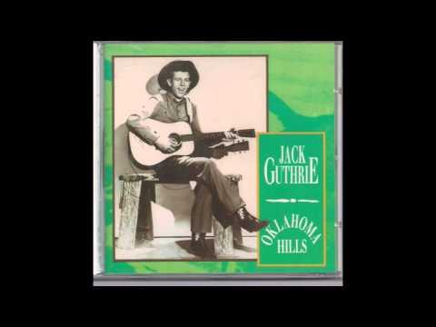 Jack Guthrie – Oklahoma Hills