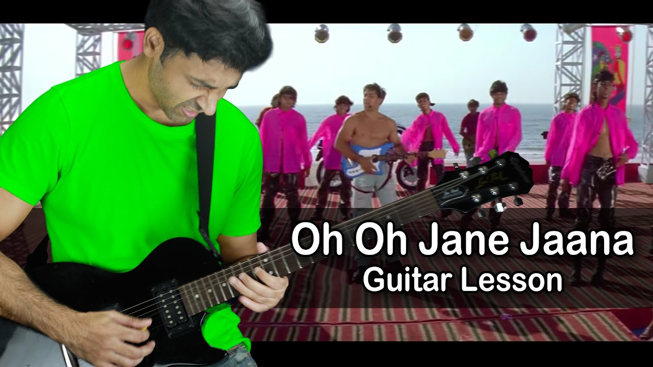 Oh Oh Jane Jaana Intro Guitar Lesson By Veer Kumar Youtube