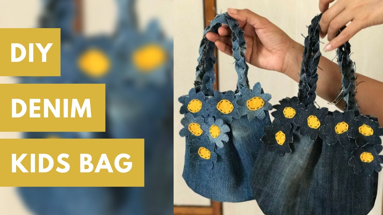 9607aef5cf DIY Kids Bag made from Old Jeans (Recycled Denims) - YouTube