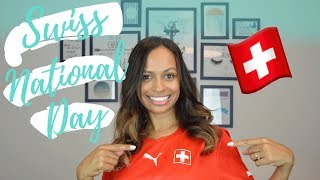 1st OF AUGUST - SWISS NATIONAL DAY 🇨🇭