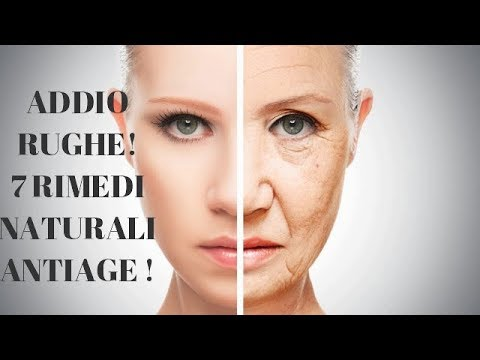 ADDIO RUGHE! 7 RIMEDI NATURALI ANTIAGE!