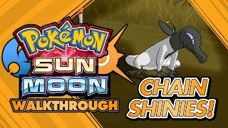 Pokémon Sun and Moon Walkthrough - How to CHAIN SHINIES with ALLY/SOS POKÉMON! (Shiny hunting guide)