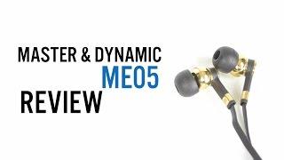 master & Dynamic ME05 Review