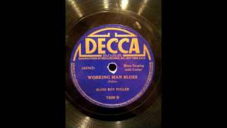 Blind Boy Fuller - Walking And Looking Blues - Working Man Blues.m4v