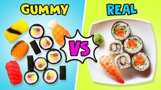 GUMMY VS REAL FOOD! ||  Crazy Candy And Real Sushi And Pizza