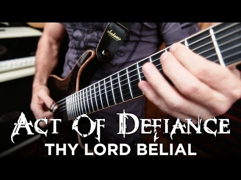 "Act of Defiance ""Thy Lord Belial"" (PLAY THROUGH)"