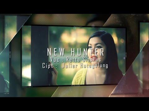 Retta Sitorus - NEW HUNTER