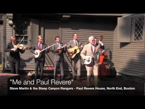 """Me and Paul Revere"" - Steve Martin and the Steep Canyon Rangers"
