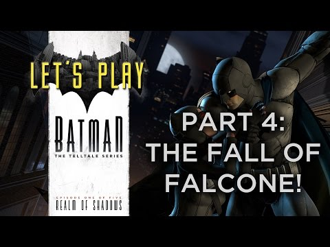 Batman: The Telltale Series - Realm of Shadows: Part 4: The Fall of Falcone! (With Commentary)
