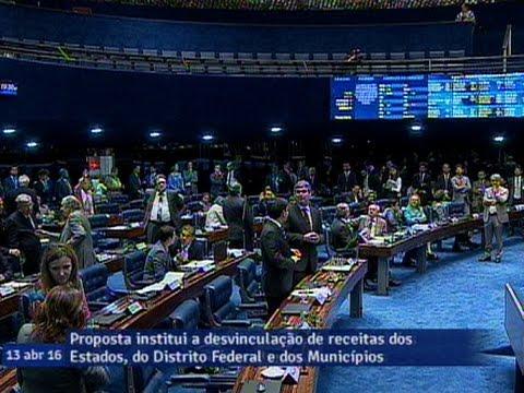 Senado Aprova Em Primeiro Turno PEC Da Desvinculação De Receitas Dos Estados, Municípios E DF