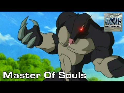 KONG | S1E15 | Master Of Souls
