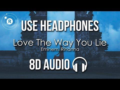 Eminem, Rihanna - Love The Way You Lie (8D AUDIO)