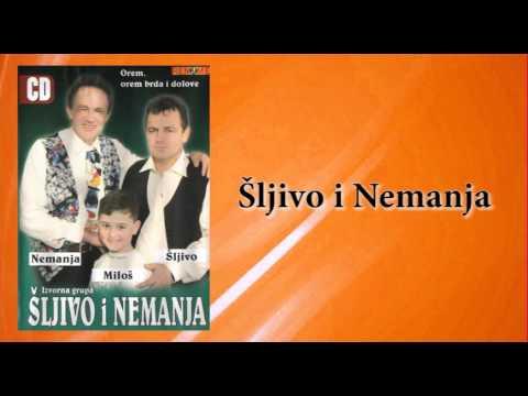 Sljivo i Nemanja - Pjesme u kolu - (Audio 2006)