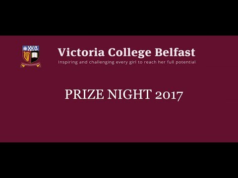Victoria College Belfast - Prize Night 2017