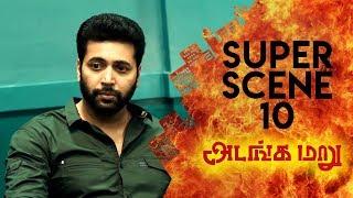 Adanga Maru - Super Scene 10 | Jayam Ravi | Raashi Khanna | Sampath Raj