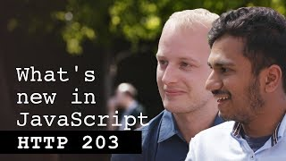 What's new in JavaScript - HTTP203