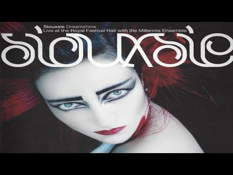 siouxsie • dreamshow — kiss them for me
