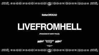 Play LiveFromHell (Prod. By Harry Fraud)