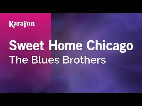 Karaoke Sweet Home Chicago - The Blues Brothers *