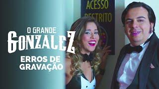 Vídeo - Erros de Gravação – O Grande Gonzalez