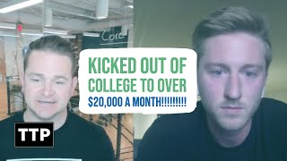 Wholesale Real Estate - Kicked out of College to over $20,000 a month!!!