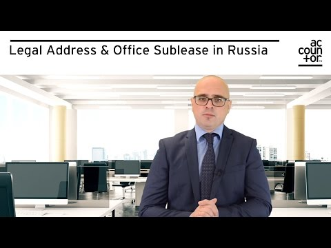 Legal Address & Office Sublease in Russia