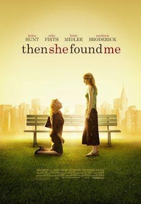 Then She Found Me - Als sie mich fand