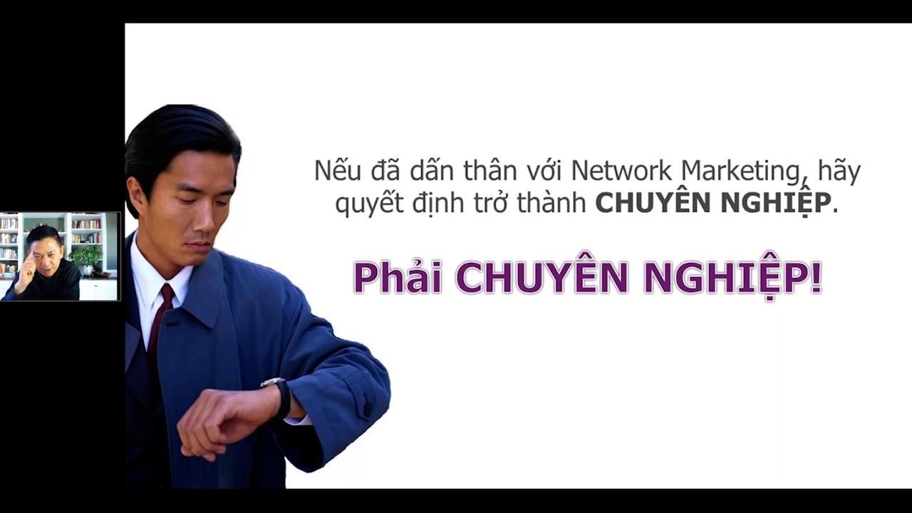 Chuyên nghiệp trong network marketing là gì? – Dean Nguyen