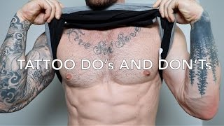MY TOP 10 DO's & DON'Ts FOR GETTING A TATTOO