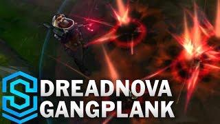Dreadnova Gangplank Skin Spotlight - League of Legends