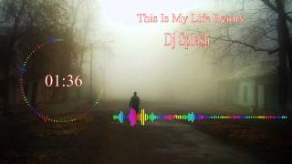 [Audio Spectrum] ~ This Is My Life Remix - Dj Splash (Original Mix) ~ ► Free Download Project AE cs4