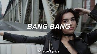 Dua Lipa - Bang Bang