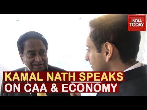 Madhya Pradesh CM Kamal Nath Speaks To India Today On CAA & Indian Economy