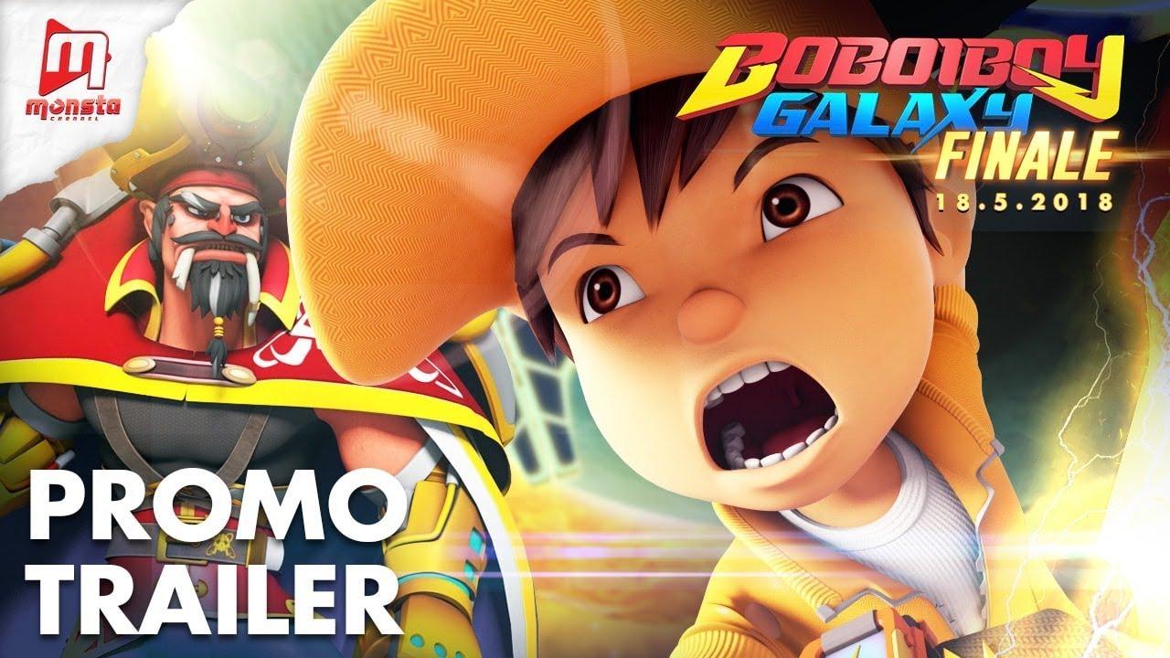 Boboiboy Galaxy Season 1 Finale Promo Trailer Starts 18 May 2018