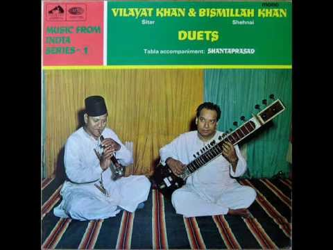 Vilayat Khan & Bismillah Khan - Chaiti Dhun