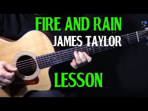 "how to play ""Fire and Rain"" on guitar by James Taylor 