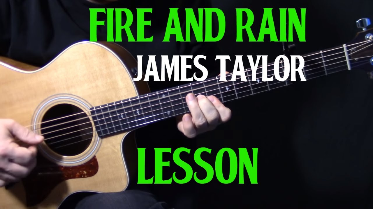 How To Play Fire And Rain On Guitar By James Taylor Acoustic