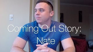COMING OUT STORY - NATE