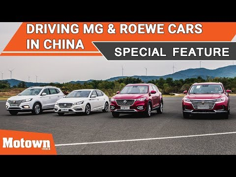 Driving MG & Roewe Cars in China | Special Feature