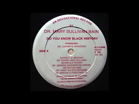 """Dr Mary Sullivan Bain 'Do You Know Black History' 12"""" (1985) Backatcha Records"""