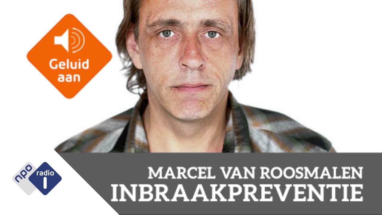 Marcel Van Roosmalen Over Inbraakpreventie Npo Radio 1