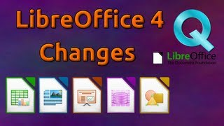 LibreOffice 4 Preview and Changes