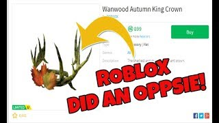 Roblox Did an Oppsie! - Wanwood Autumn King Crown - Roblox
