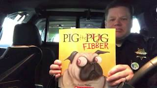 "Storytime with a Sheriff - ""Pig the Fibber"""